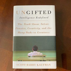 Ungifted - Intelligence Redefined by Scott Kaufman